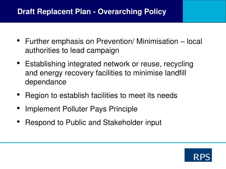 Draft Replacent Plan - Overarching Policy