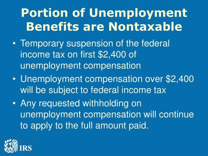 Portion of Unemployment Benefits are Nontaxable