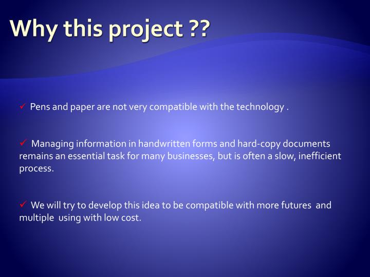 Why this project ??