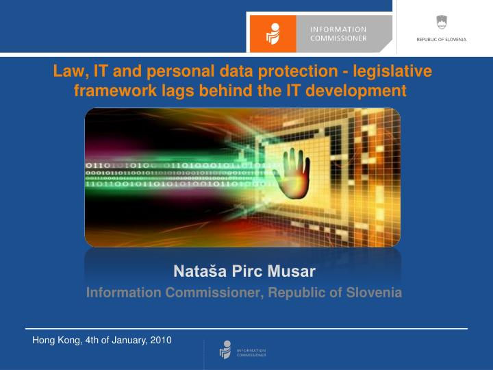 Law it and personal data protection legislative framework lags behind the it development