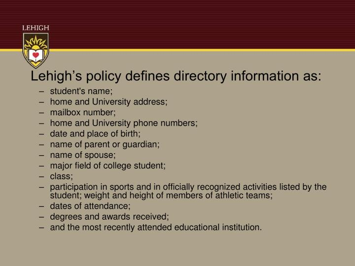 Lehigh's policy defines directory information as: