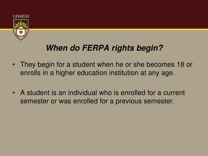 When do FERPA rights begin?