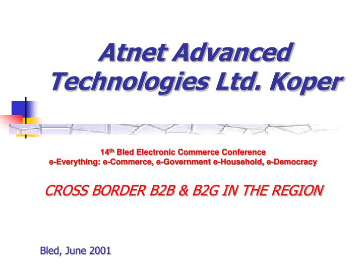 atnet advanced technologies ltd koper