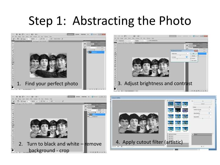 Step 1:  Abstracting the Photo