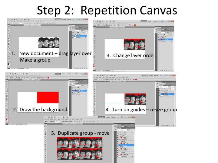 Step 2:  Repetition Canvas