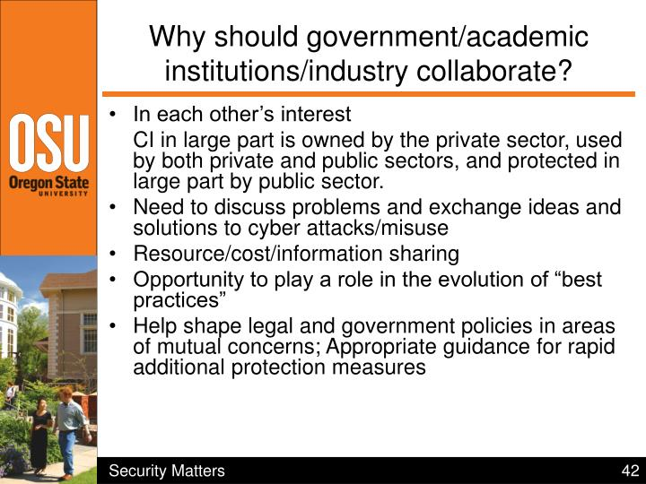 Why should government/academic institutions/industry collaborate?