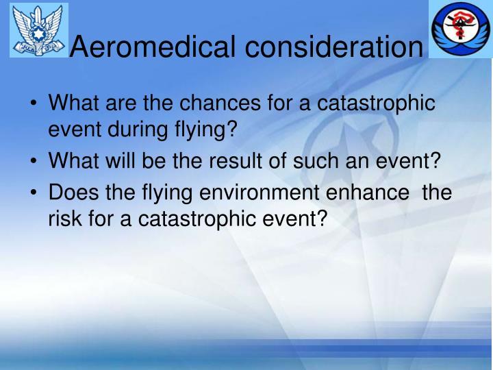Aeromedical consideration
