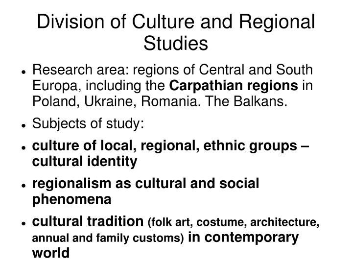 Division of Culture and Regional Studies