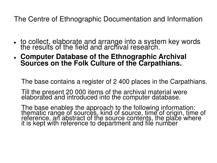 The Centre of Ethnographic Documentation and Information