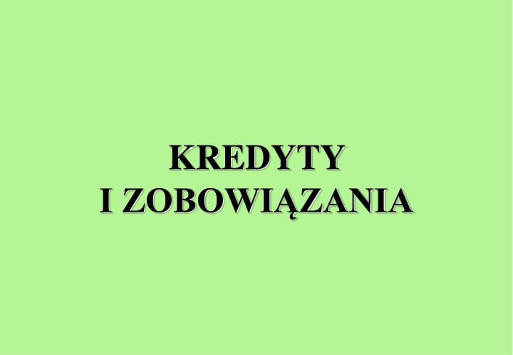 KREDYTY