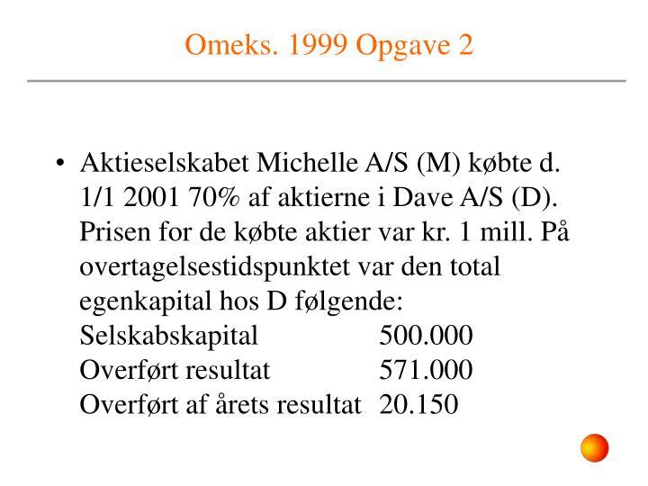 Omeks. 1999 Opgave 2