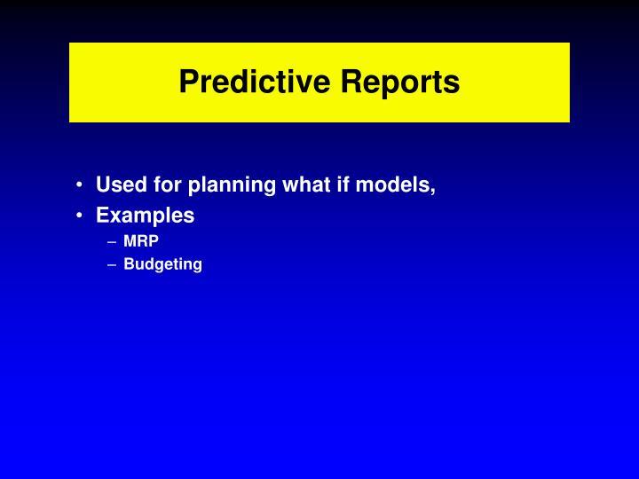 Predictive Reports