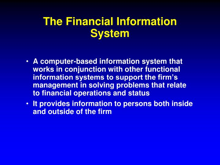 The Financial Information System