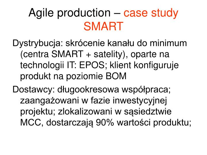 Agile production –