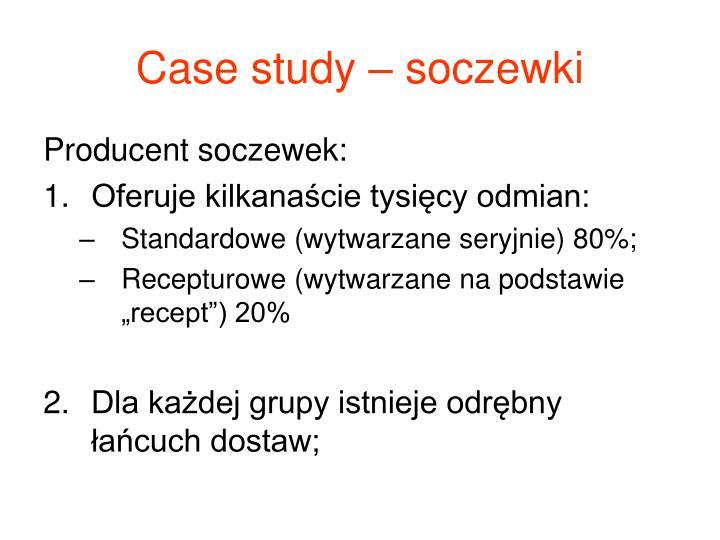 Case study – soczewki