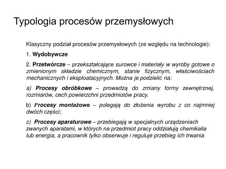 Typologia procesów przemysłowych