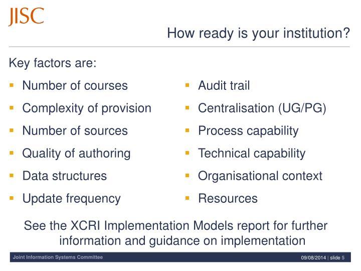 Key factors are: