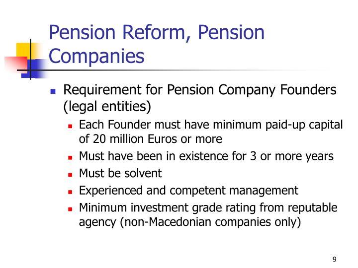 Pension Reform, Pension Companies