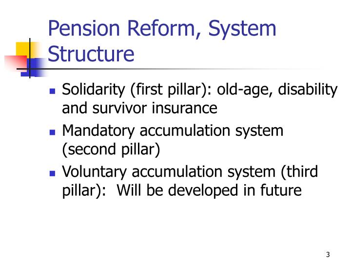 Pension reform system structure
