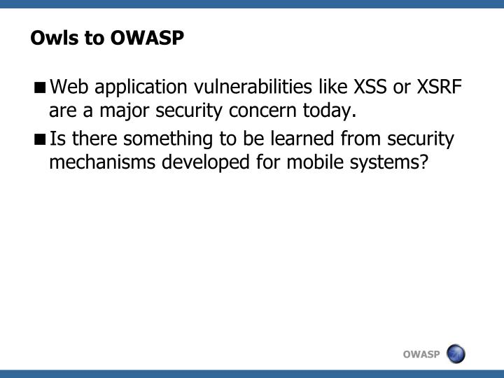 Owls to owasp