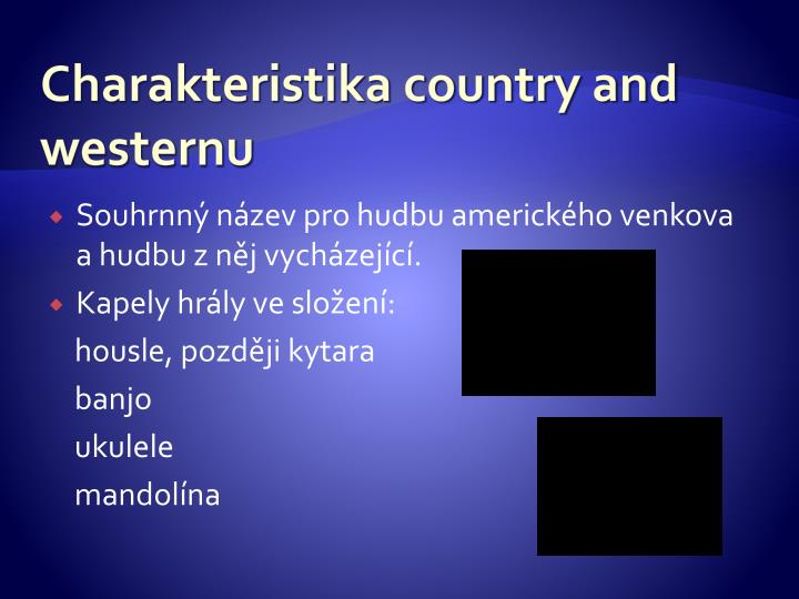 Charakteristika country and westernu
