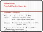 aide sociale possibilit s de r insertion