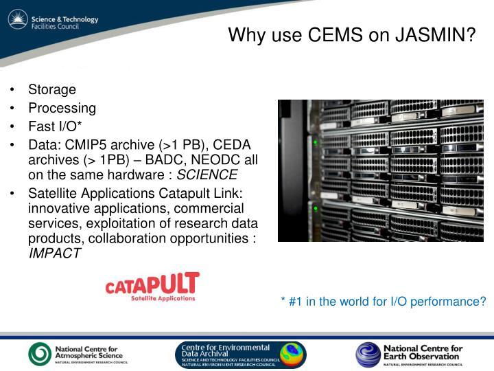 Why use CEMS on JASMIN?