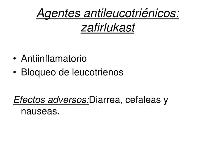 Agentes antileucotriénicos: zafirlukast