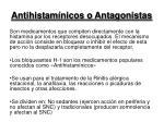 antihistam nicos o antagonistas