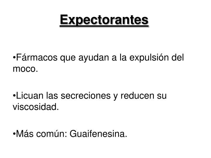 Expectorantes