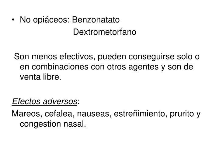 No opiáceos: Benzonatato