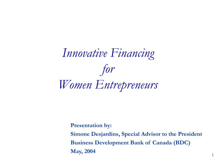 Innovative financing for women entrepreneurs