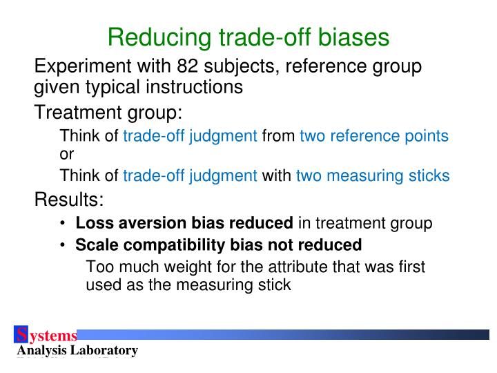 Reducing trade-off biases