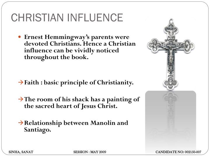 CHRISTIAN INFLUENCE