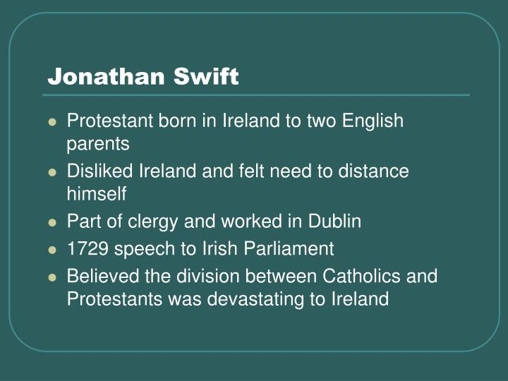 satirical essay ireland Essays and criticism on jonathan swift's a modest proposal - critical essays ireland, on november 30, 1667 the purpose of swift's satirical essay is to call.