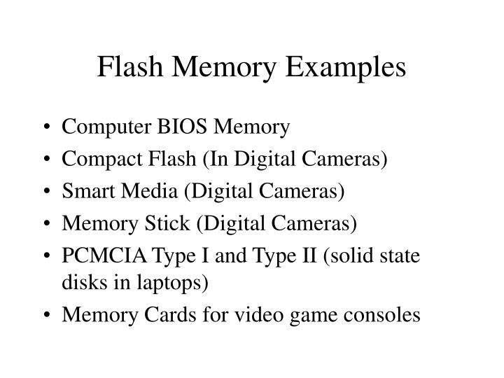 Flash memory examples
