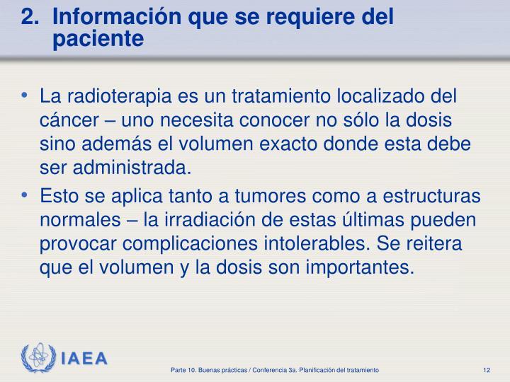 2.  Información que se requiere del