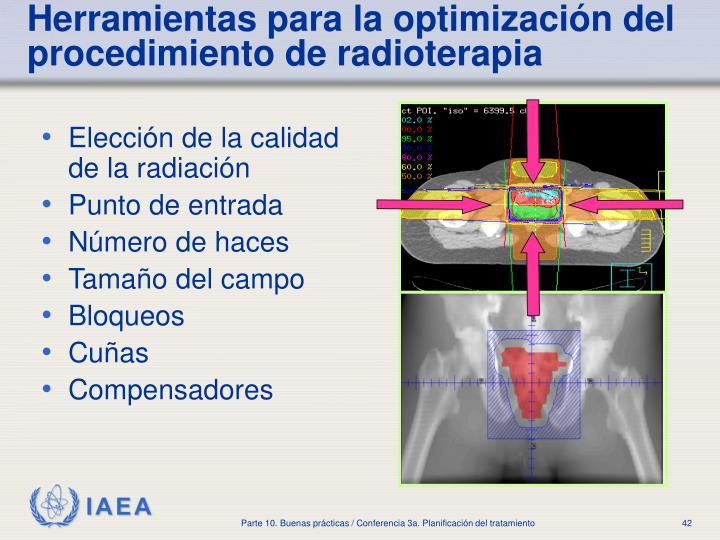 Elección de la calidad de la radiación