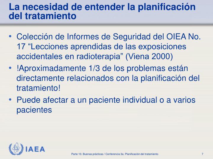 La necesidad de entender la planificación del tratamiento