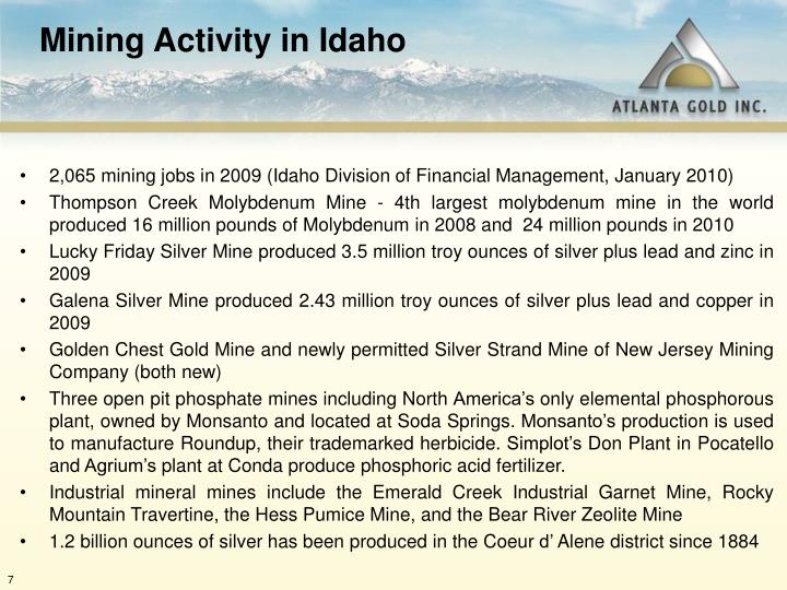 2,065 mining jobs in 2009 (Idaho Division of Financial Management, January 2010)