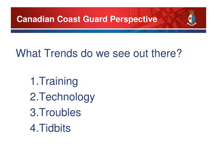 Canadian Coast Guard Perspective