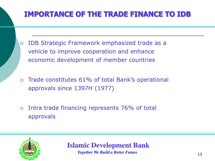 IMPORTANCE OF THE TRADE FINANCE TO IDB