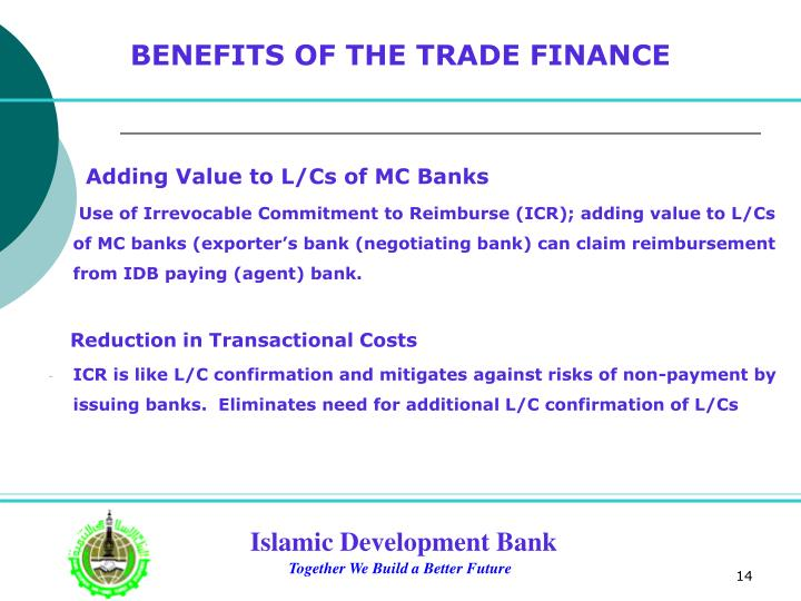 BENEFITS OF THE TRADE FINANCE