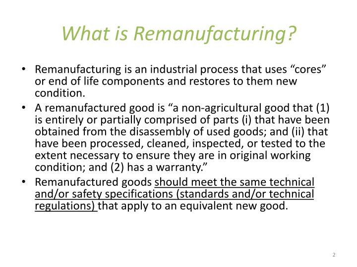 What is Remanufacturing?