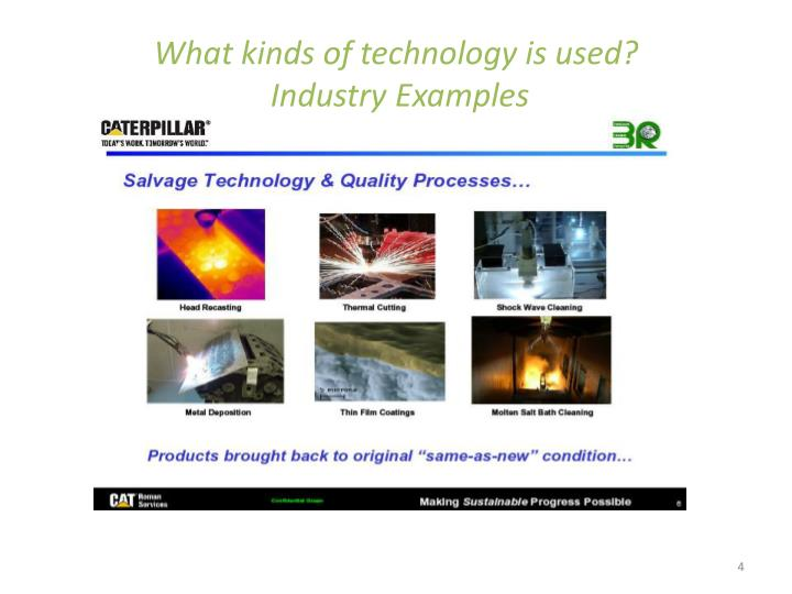 What kinds of technology is used?