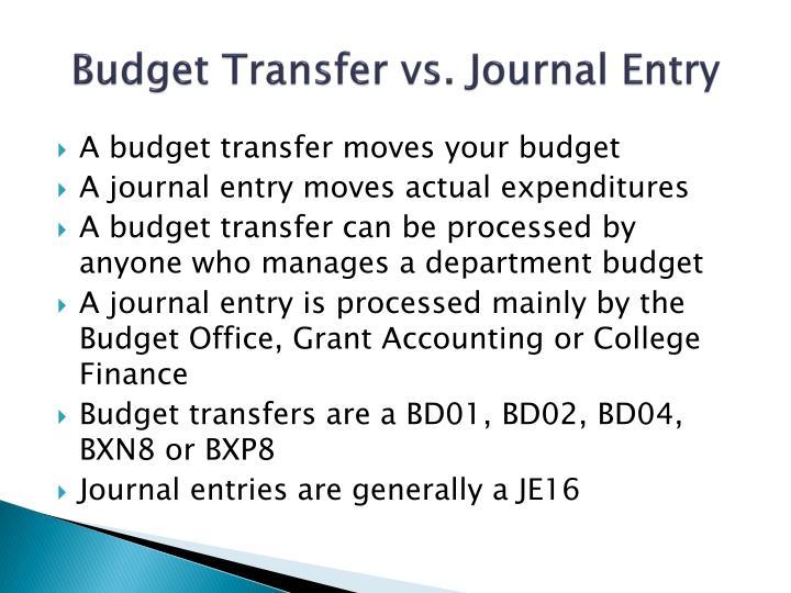 Budget Transfer vs. Journal Entry