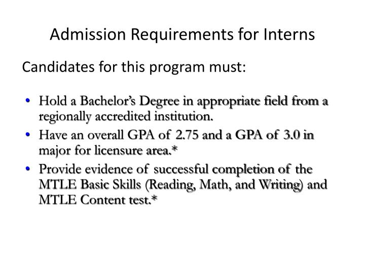 Admission Requirements for Interns