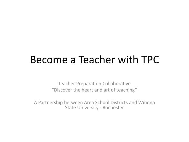 Become a teacher with tpc