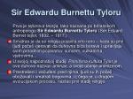 sir edwardu burnettu tyloru