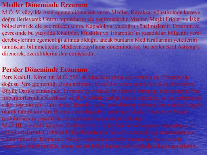 Medler Döneminde Erzurum
